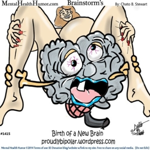 Mental Health Humor and psychological disorder humor and cartoons by Chato Stewart